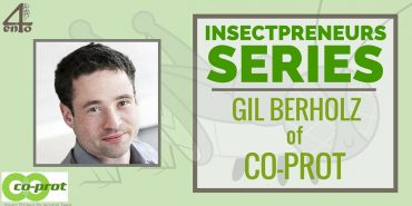 Insectpreneurs Series: Gil Berholz from Co-Prot